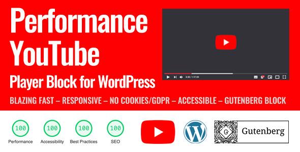 Performance YouTube Block for WordPress